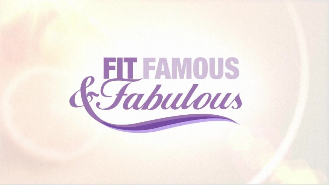 Fit, Famous & Fabulous