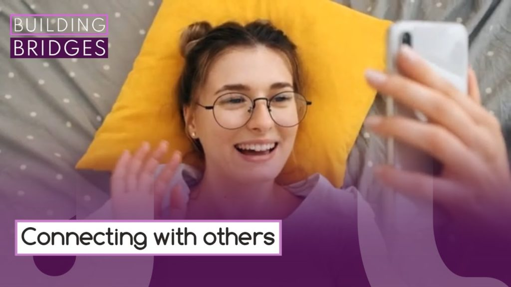 Connecting with Others | Building Bridges