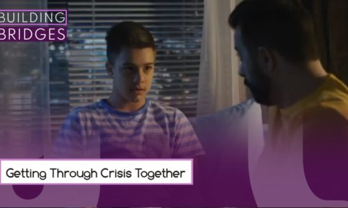 Getting Through Crises Together | Building Bridges