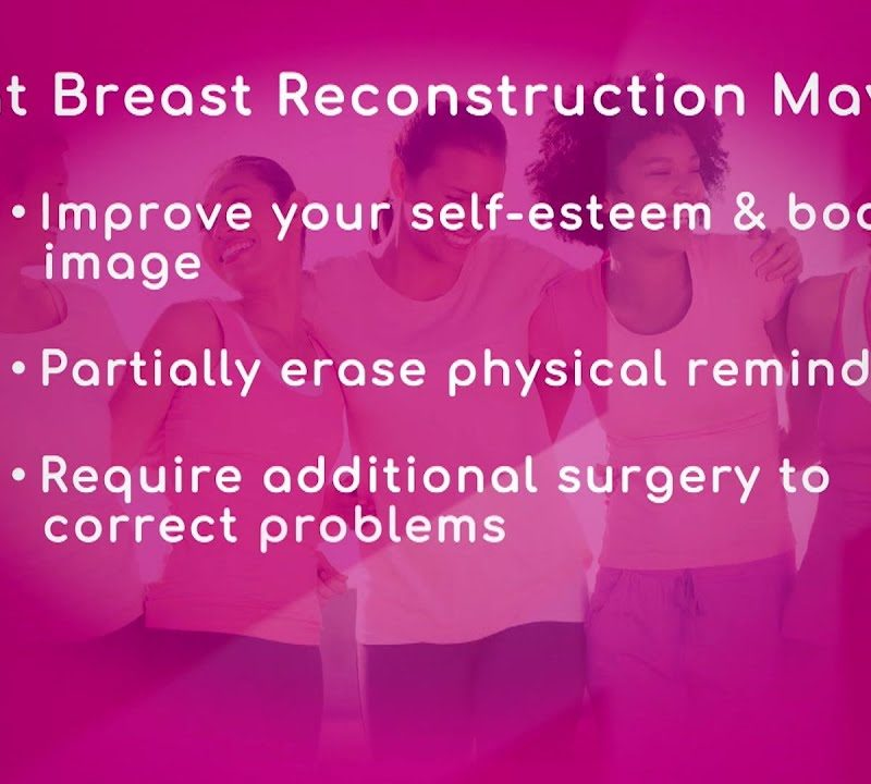 Benefits of Breast Reconstruction